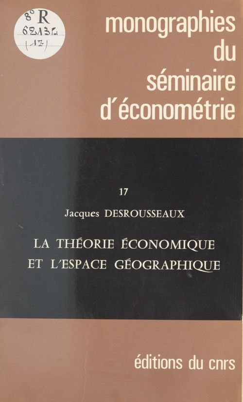 La théorie économique et l'espace géographique