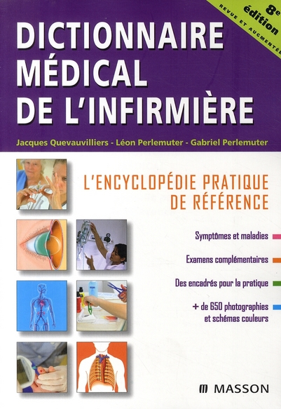 Dictionnaire Medical De L'Infirmiere (8e Edition)