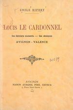Louis Le Cardonnel  - Émile Ripert