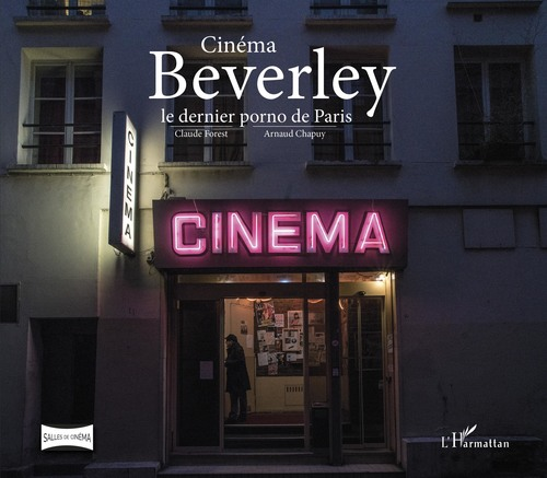 Cinéma Beverley ; le dernier porno de Paris