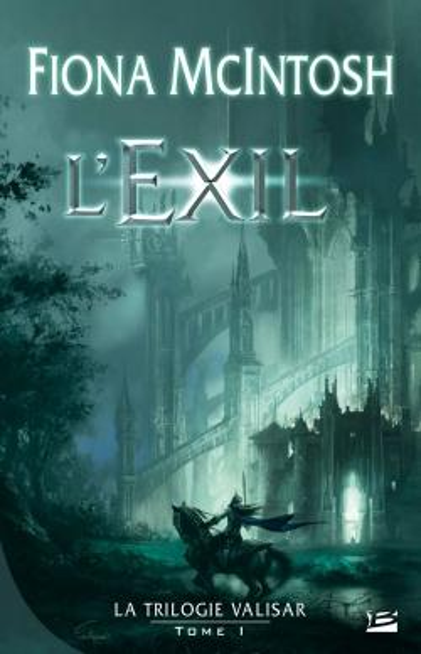Valisar T.1 ; l'exil