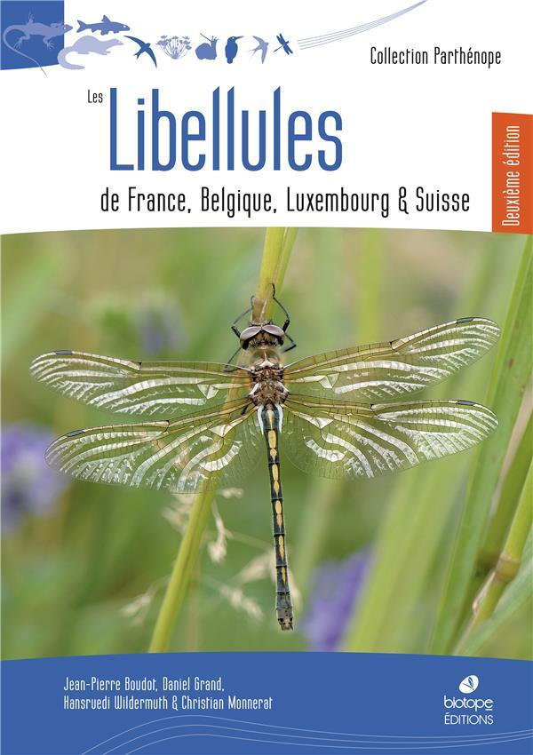 Les libellules de France, Belgique, Luxembourg et Suisse (2e édition)