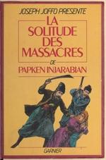 La Solitude des massacres