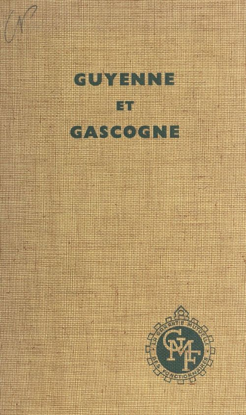 Guyenne et Gascogne  - Huguette Champy