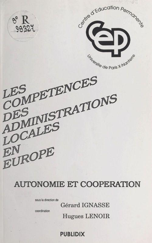 Les compétences des administrations locales en Europe : autonomie et coopération