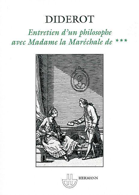 Entretien d'un philosophe avec madame la maréchale de...