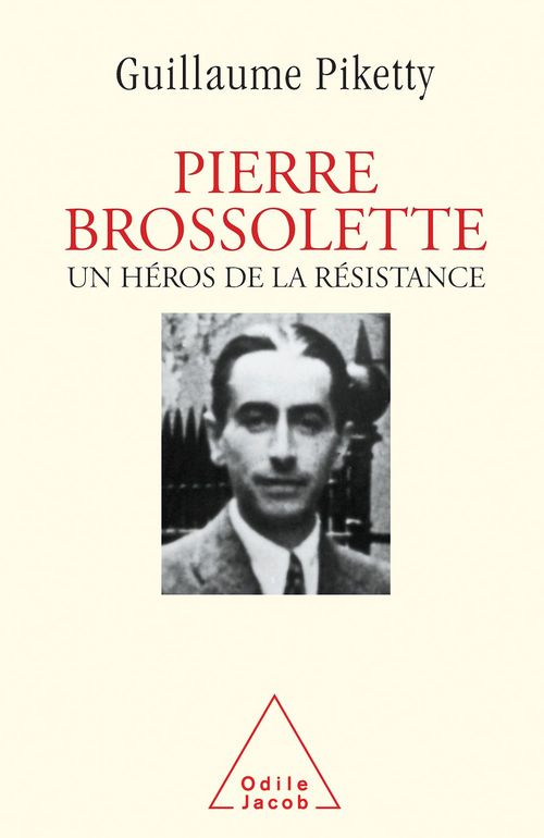 Pierre Brossolette  - Guillaume Piketty