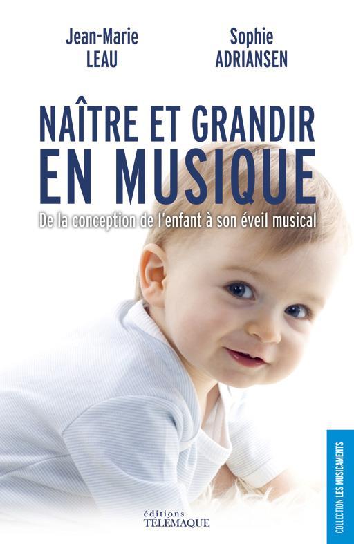 Naître et grandir en musique