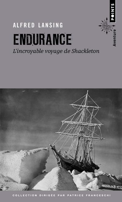 Endurance ; l'incroyable voyage de Shackleton