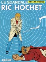 Ric Hochet - tome 33 - Le Scandale Ric Hochet  - Duchâteau - A.P. Duchâteau