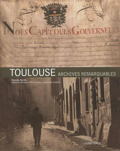 Toulouse, archives remarquables