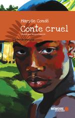 Vente EBooks : Conte cruel  - Maryse CONDÉ