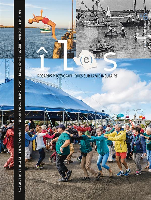 Revue il(e)s n.6 ; regards photographiques sur la vie insulaire