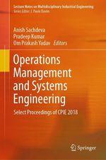 Operations Management and Systems Engineering  - Pradeep Kumar - Om Prakash Yadav - Anish Sachdeva