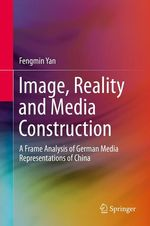 Image, Reality and Media Construction  - Fengmin Yan