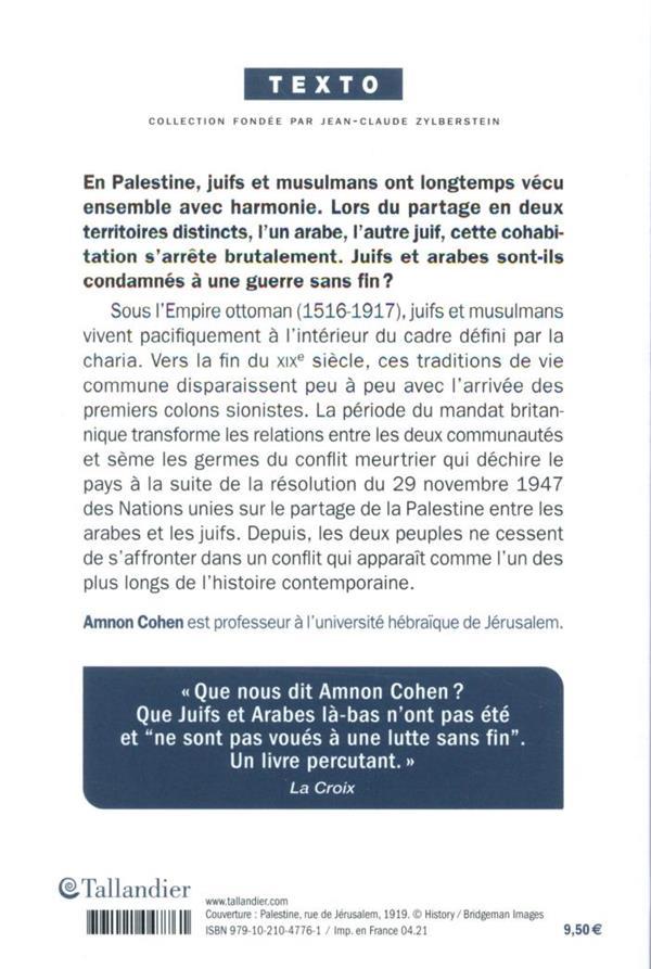 Juifs et musulmans en Palestine et en Israël ; des origines à nos jours