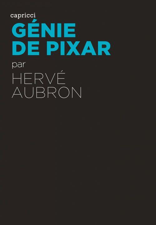 ACTUALITE CRITIQUE ; génie de Pixar