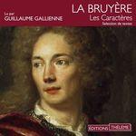Vente AudioBook : Les Caractères - Choix de textes  - Jean La Bruyère