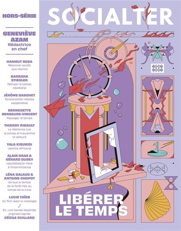 socialter Hors-Série n.10 ; libérer le temps
