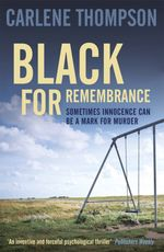 Vente EBooks : Black for Remembrance  - Carlene Thompson