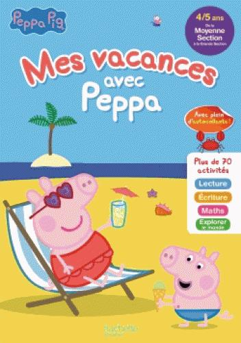 Mes vacances avec Peppa ; MS à GS