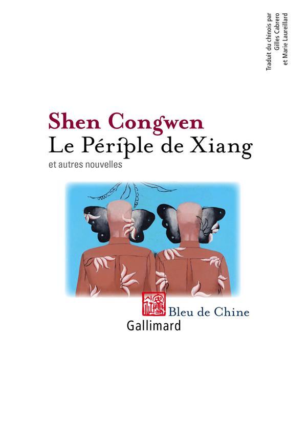 Le periple de xiang ; et autres nouvelles