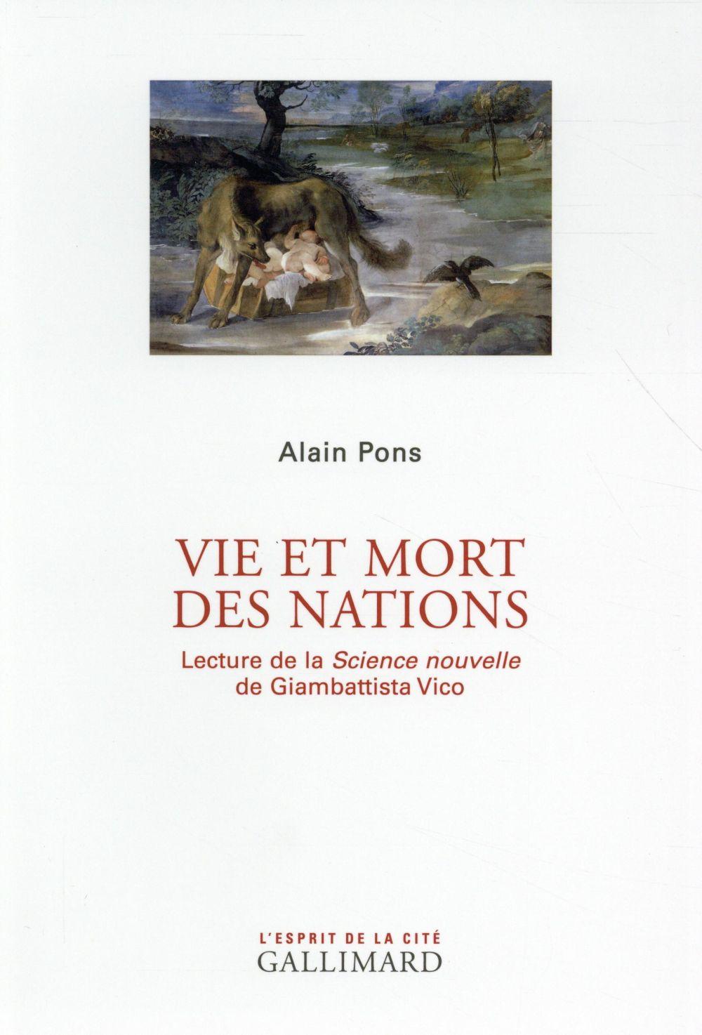 Vie et mort des nations ; lecture de la science nouvelle de Giambattista Vico