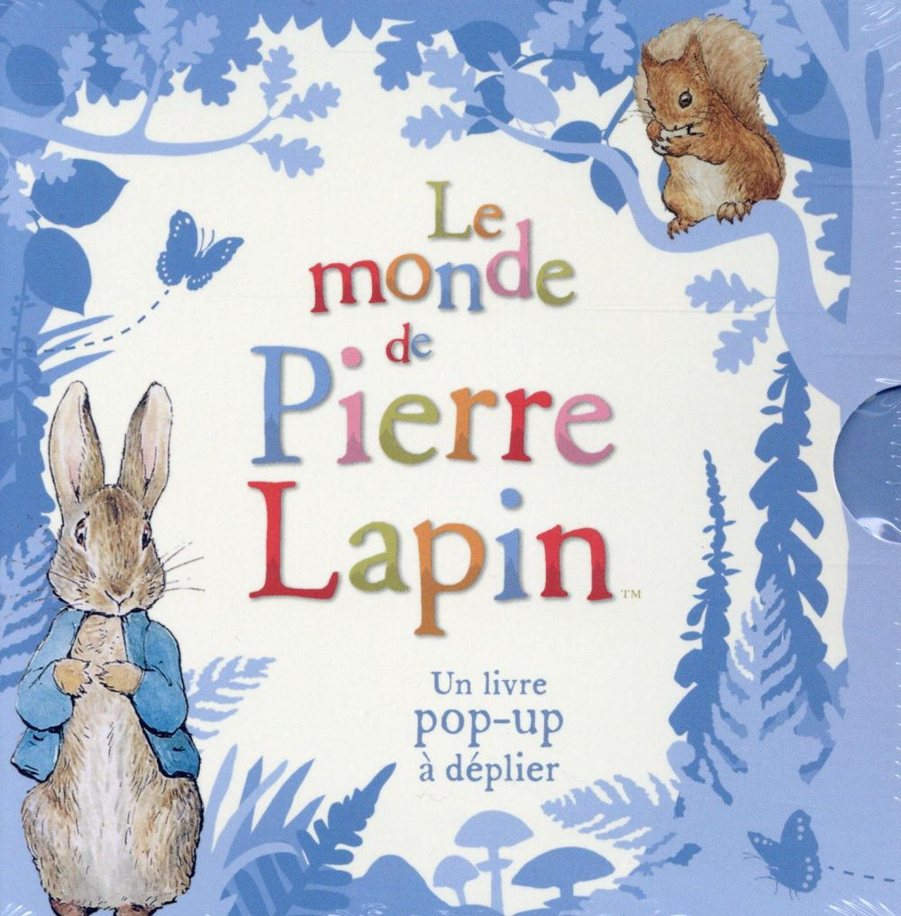Le monde de Pierre Lapin ; un livre pop-up à déplier