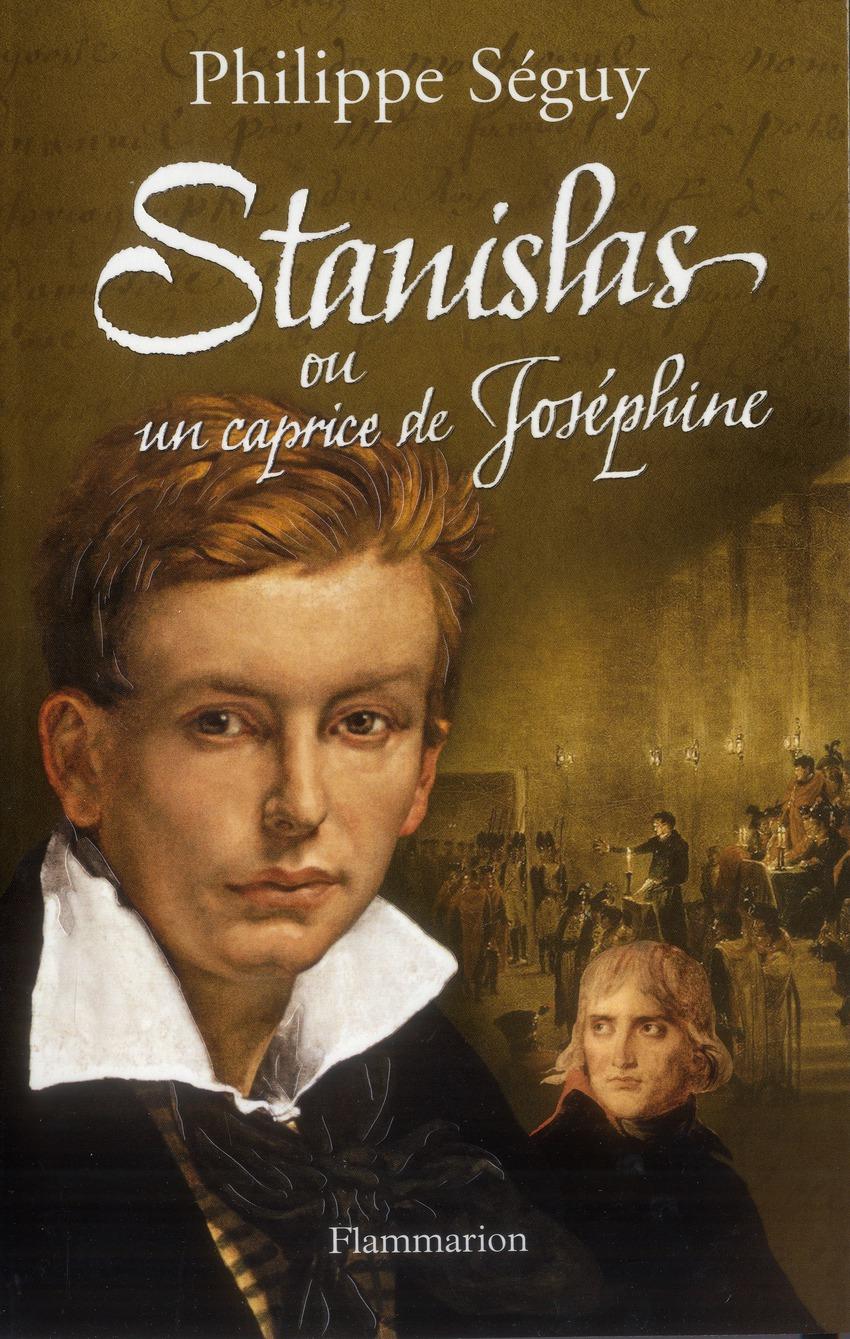 Stanislas ou un caprice de Josephine