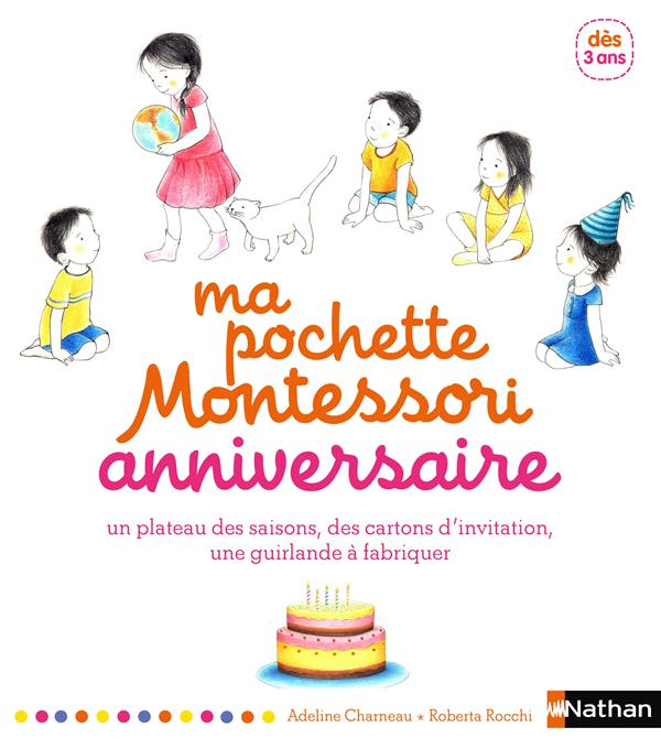 Ma Pochette Montessori ; Anniversaire