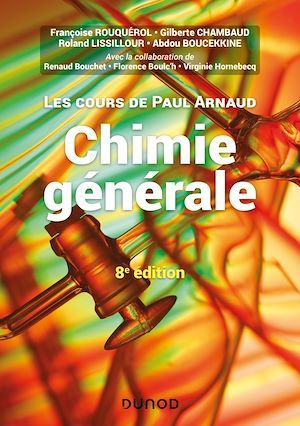 Les cours de Paul Arnaud t.1 ; chimie générale (8e édition)