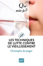 Vente EBooks : Les techniques de lutte contre le vieillissement  - Christophe de JAEGER