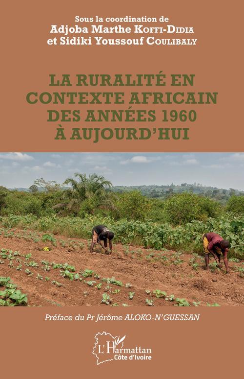 La ruralité en contexte africain des années 1960 à aujourd'hui