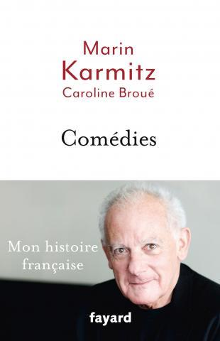 Comédies ; mon histoire française