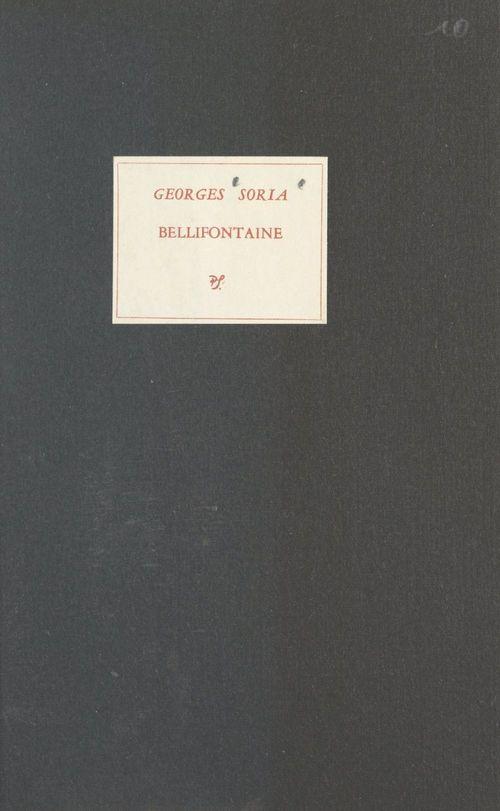 Bellifontaine  - Georges Soria