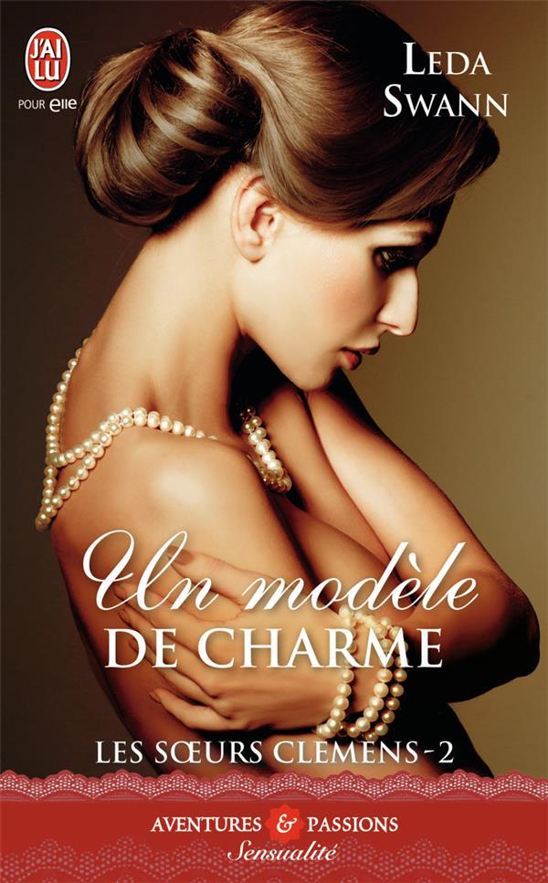 Les soeurs Clemens t.2 ; un modèle de charme