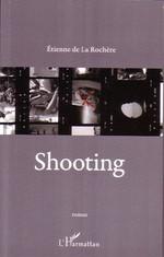 Vente EBooks : Shooting  - Etienne De La Rochere