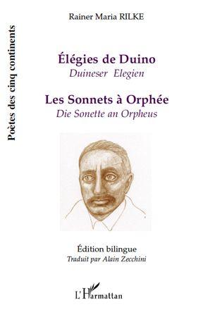 élégies de Duino ; les sonnets à Orphée ; duineser elegien ; die sonette an Orpheus