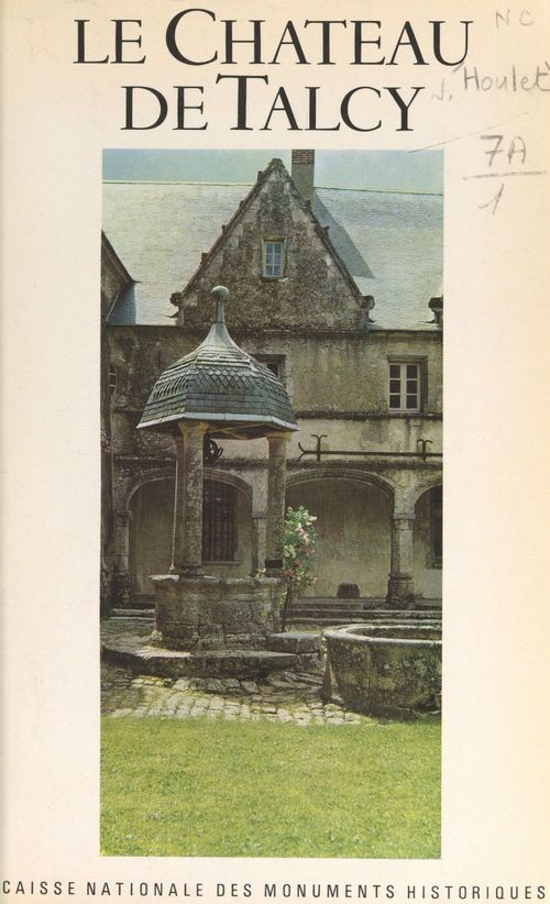 Le château de Talcy  - Jacques Houlet
