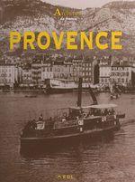 Archives de Provence  - Nicolas Viasnoff - Jacques Borgé - J. Dumont