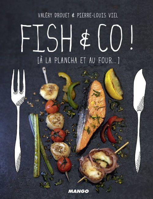 Fish & co ! à la plancha et au four