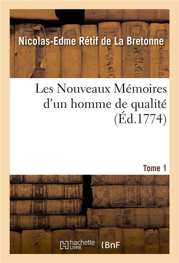 Les nouveaux memoires d'un homme de qualite. tome 1