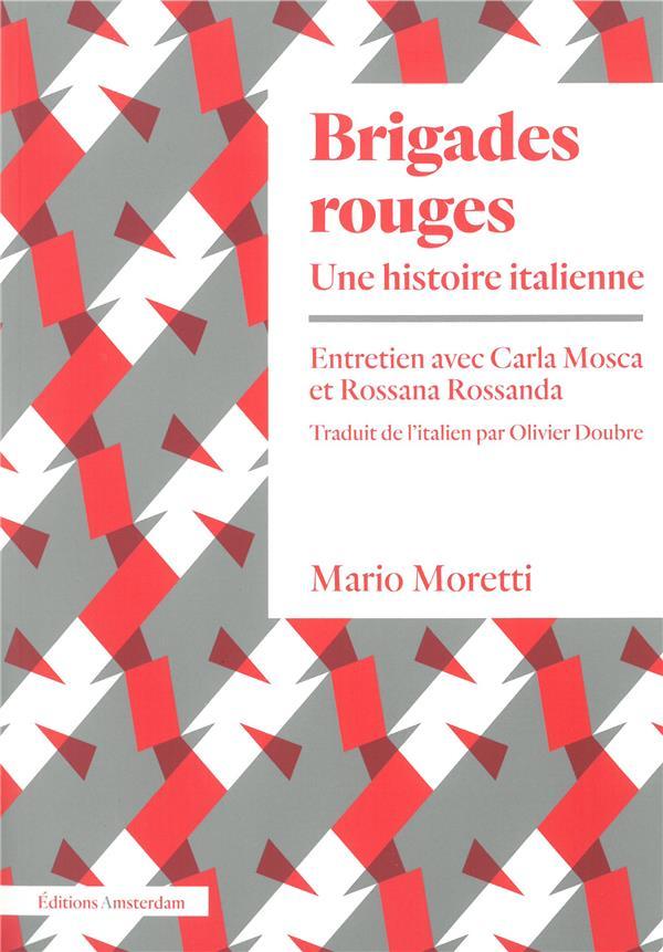 Brigades rouges, une histoire italienne ; entretien avec Carla Mosca y Rossana Rossanda