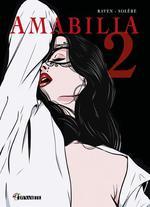 Amabilia ; INTEGRALE VOL.2