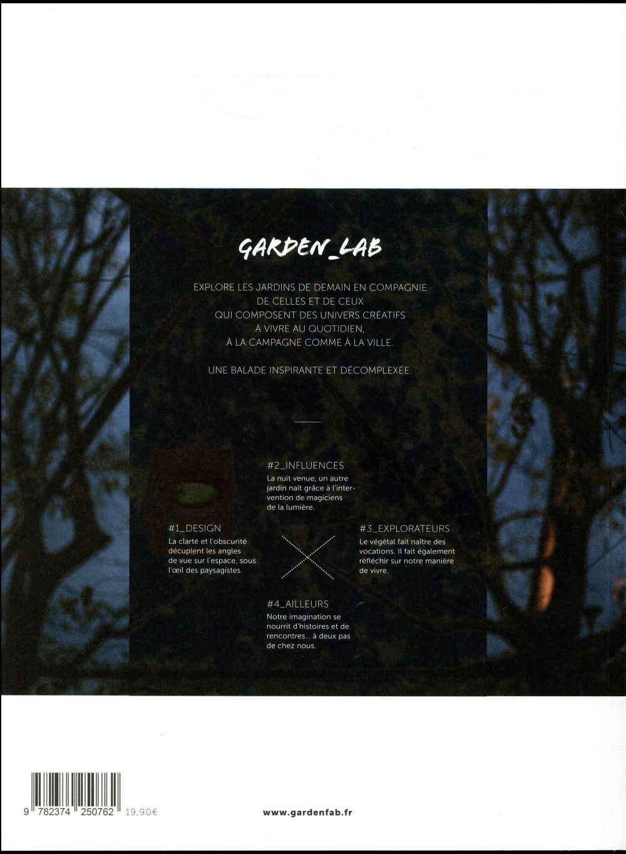 Garden lab n.3 ; ombres et lumieres