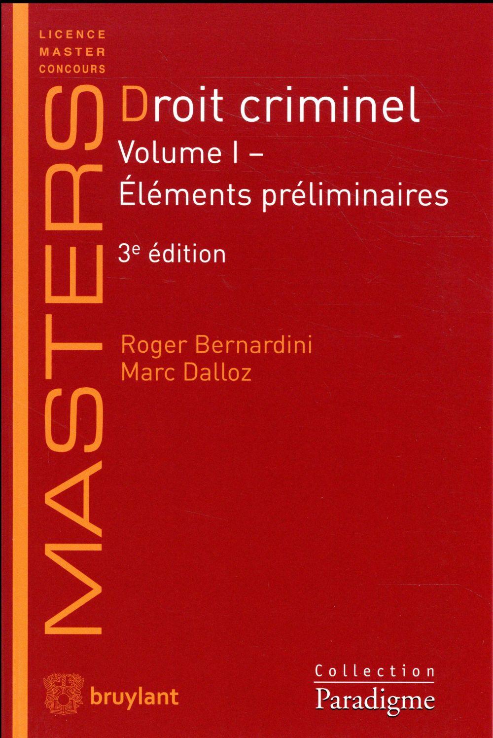 Droit criminel t.1 ; éléments préliminaires (3e édition)