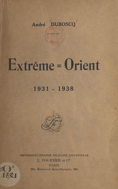 Extrême-Orient, 1931-1938