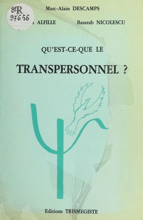 Qu'est-ce que le transpersonnel ?