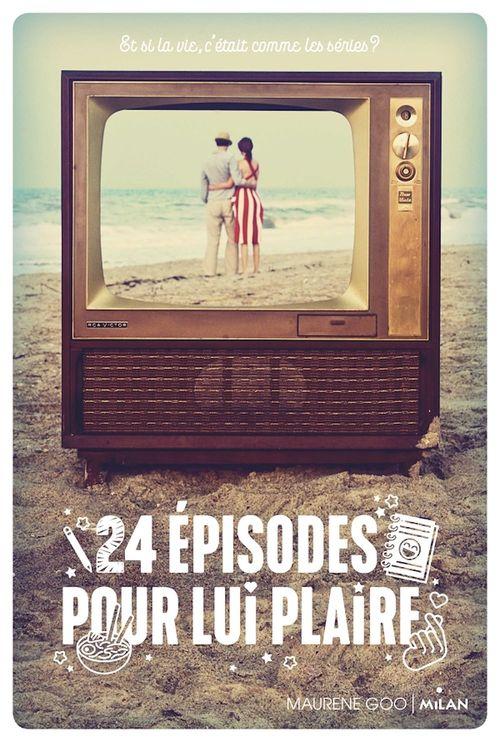 24 episodes pour lui plaire