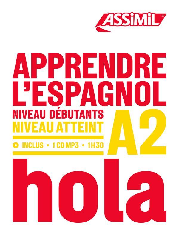 Apprendre l'espagnol ; débutants A2